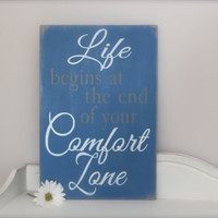 Wall Art, Wood Sign, Quote Sign, Inspirational Quote, Life Begins at the End of Your Comfort Zone, Wood Wall Art, Sign, Vintage Style