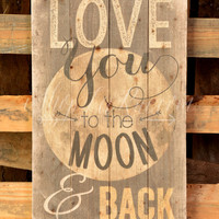 LOVE YOU TO THE MOON PALLET ART