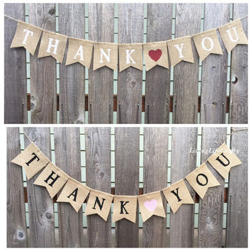 Thank you Banner, Thank You Wedding Sign - Thank you Bunting - Thank You Burlap Banner - Thank You Cards, Reception Banner