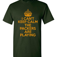 I Can't Keep Calm The Packers Are PLaying Great Packers Lovers Printed Graphic Unisex Packers T Shirt Go Pack