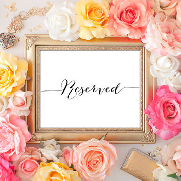 Reserved Wedding Sign - 5x7