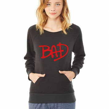 Bad_ ladies sweatshirt