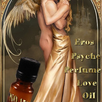 No 150 Eros & Psyche love oil,Ritual Perfume Seduction,powerful magical attraction ambrosia Passion Sensuality Lust, Sex ,Romance Desire