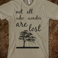 not all who wonder are lost - The Sunshinee Shop