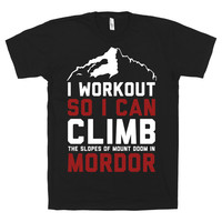 Mordor Workout 2, Climb The Steps Of Mordor Shirt, Funny, Lord Of The Rings, Hobbit, Shirt, black American Apparel T Shirt