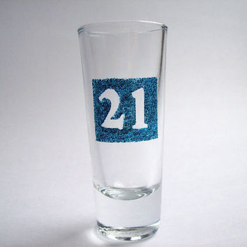 Shot Glass with Glitter Paint - 21st birthday