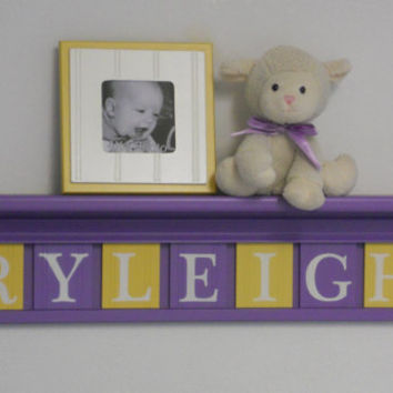 "Unique Baby Gifts - Custom Gift - Baby Girl Yellow Purple Nursery Decor 30"" Shelf - 7 Wood Letter Brown and Purple Baby Name Signs - RYLEIGH"