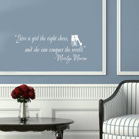 Vinyl Decals Marilyn Monroe Quote Shoes Conquer World Home Wall Art Decor Removable Sticker Mural L345 Unique Design