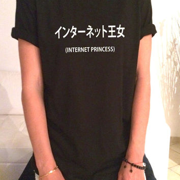 Internet Princess  TShirt Unisex womens gifts girls tumblr funny slogan fangirl teens Japanese Blogger Slogan girlfriend school college girl