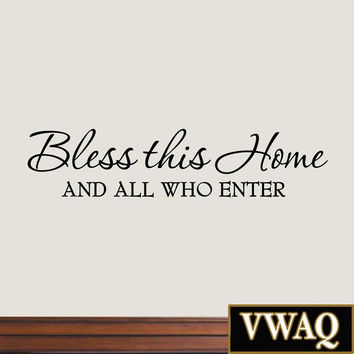 Bless This Home and All Who Enter Wall Decals Quotes Religious Sayings Vinyl ...