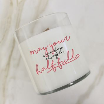 May Your Wine Glass Always Be Half Full Candle