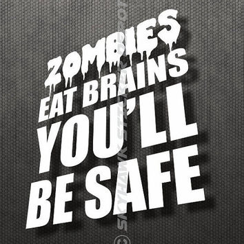 Zombies Eat Brains Funny Sticker Vinyl Decal Macbook Pro Decal Walking Dead Response Team Sticker Turbo Diesel Fits Jeep Ford