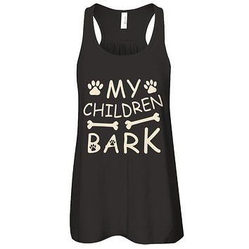 My Children Bark Dog Mom Lover