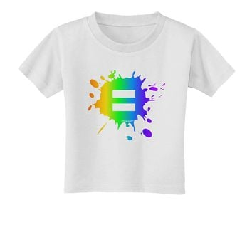 Equal Rainbow Paint Splatter Toddler T-Shirt by TooLoud