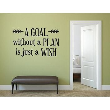 A Goal Without A Plan Vinyl Wall Quote