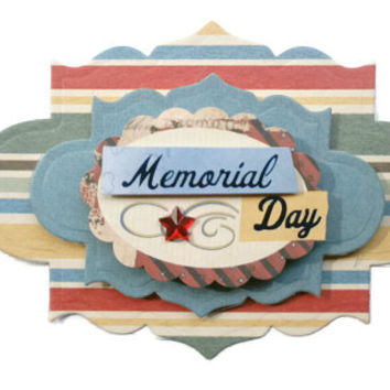Memorial Day, 3D Scrapbook Embellishment, Paper piecing, gift tags, Scrapbooking Layouts, Cards, Mini Albums, brag book, Crafts, journal