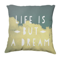 "Throw Pillow-Home Decor-""Life Is But A Dream""  Pillow-Typography- Fluffy Clouds,Blue Skies,Home Decor"