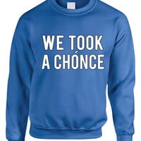 Niall Horan We took a chonce Women's Sweatshirt