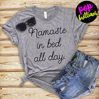 Namaste In Bed All Day T-shirt, Ladies Unisex Crewneck, Heather Shirt, Funny Yoga T-shirt, Short & Long Sleeve T-shirt, Z195
