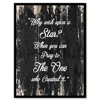 Why wish upon a star when you can pray to the one who created it Religious Quote Saying Canvas Print with Picture Frame Home Decor Wall Art