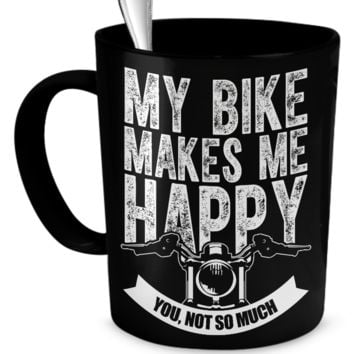 My Bike Makes Me Happy Mug