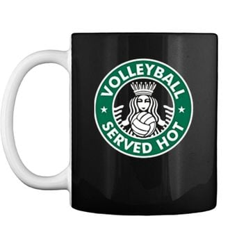 Volleyball Served Hot  - Great Volleyball Player Tee Mug