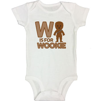 W IS FOR WOOKIE - Just kind of mix it up..