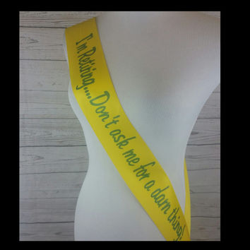 Retirement Party Sash - I'm Retiring Don't Ask Me For A Darn Thing for Retired Employee to wear, comes with a Rhinestone Pin
