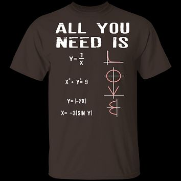 All You Need Is Love T-Shirt