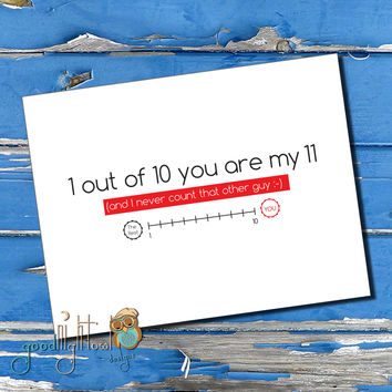 Funny Valentine, Cheeky Love card, 1 out of 10 you're my 11,  Valentines day card, Cute, funny, anniversary card