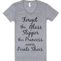 This Princess Wears Pointe Shoes-Female Athletic Grey T-Shirt