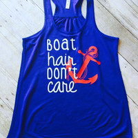 Boat Hair Don't Care Tank Tops, Boating Shirts, Cruise Tank Tops, Anchor Tank Tops, Cute Girly Tank Tops, Flowy Tank Tops, Cruise Apparel