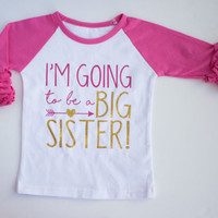 Big Sister Shirt Baby Announcement Shirt, Big Sister Pregnancy Announcement, Announcement Shirt, Big Sis Shirt, I'm going to be a Big sister