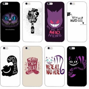 we're all mad here alice in wonderland Soft phone case For Huawei Honor 7 4c 5x v8 Mate 7 8 9 P7 P8 P9 P10 Lite plus 2017 Y6 Pro