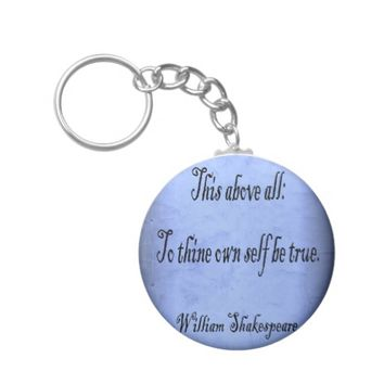 To Thine Own Self Be True Basic Round Button Keychain