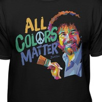 Bob Ross Official All Colors Matter T-shirt