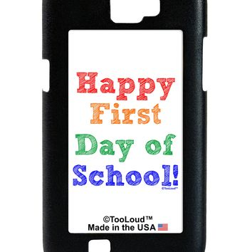 Happy First Day of School Galaxy Note 2 Case  by TooLoud