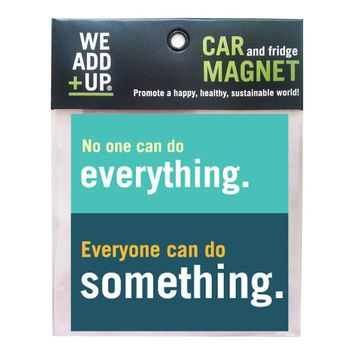 No One Can Do Everything Magnet
