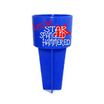 Star Spangled Hammered 4th of July Beach Spiker Beverage Holder