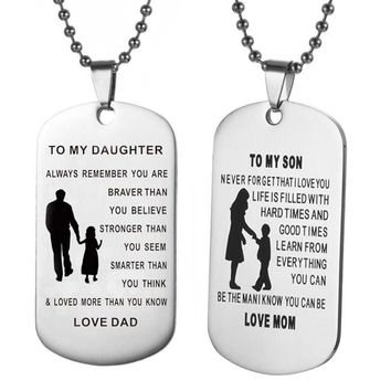 TO MY SON & DAUGHTER Pendants Necklace Baby Child Mom Dad Loved Family Gifts Stainless Steel Mother Dad Son Tag Collar Dropship