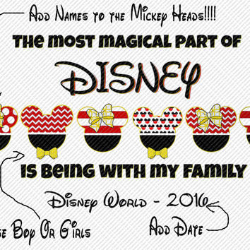 The Most Magical Part of Disney is Family Mickey and Minnie Mouse Personalized w/ Names/Date Printable Iron On Transfer DIY Instant Download