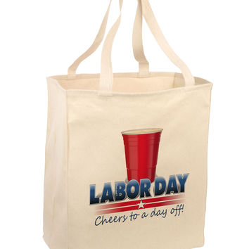 Labor Day - Cheers Large Grocery Tote Bag-Natural