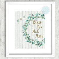"""Funny Wall Print, """"Bless This Hot Mess"""", Dorm Decor Tabletop, Funny Quote, Instant Download, Inspirational Art, Birthday Gift, Shabby Chic"""