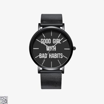Good Girl With Bad Habits, Funny Watch