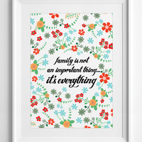 Printable Wall Decor Family is not an important thing it's everything art Poster typography Floral Wreath colorful flowers ALL SIZES - A3