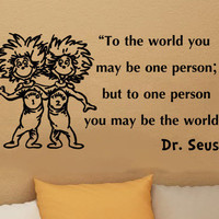 Dr Seuss thing 1 thing 2 to the world inspirational vinyl decal wall art room sticker