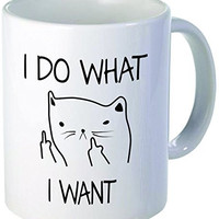 I do what I want, cat face - 11OZ ceramic coffee mug - Best funny and inspirational gift