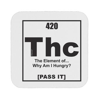 420 Element THC Funny Stoner Coaster by TooLoud