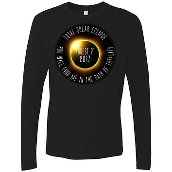 Total Solar Eclipse Black Shirts for Men and Women You Will Find Me In The Path Of Totality