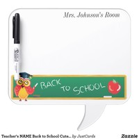 Teacher's NAME Back to School Cute Owl Dry Erase Whiteboards from Zazzle.com